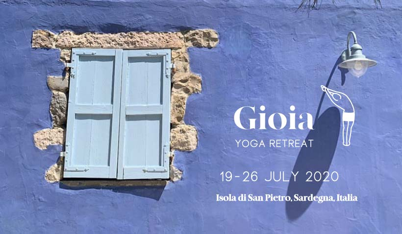 Gioia 1 yoga retreat. From Tuesday, 14th July to Sunday, 19th July, 2020