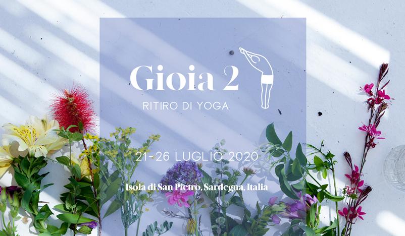 Gioia 2 ritiro yoga. Da martedì 21 a domenica26 luglio 2020