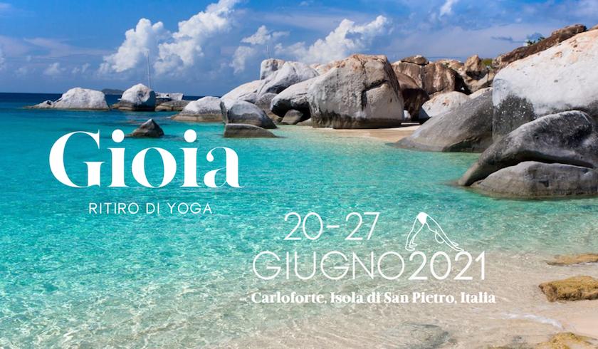 Gioia 2021 ritiro yoga. Da martedì 14 a domenica 19 luglio 2020